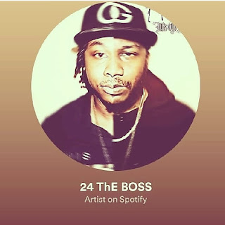 New Music: 24 The Boss - Focus