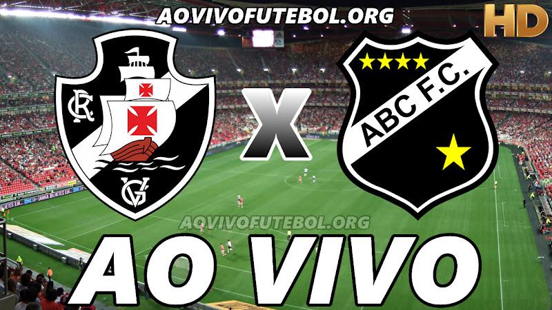 Assistir Vasco vs ABC Ao Vivo HD