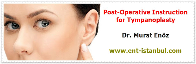 Postoperative Patient Care For Tympanoplasty Operation