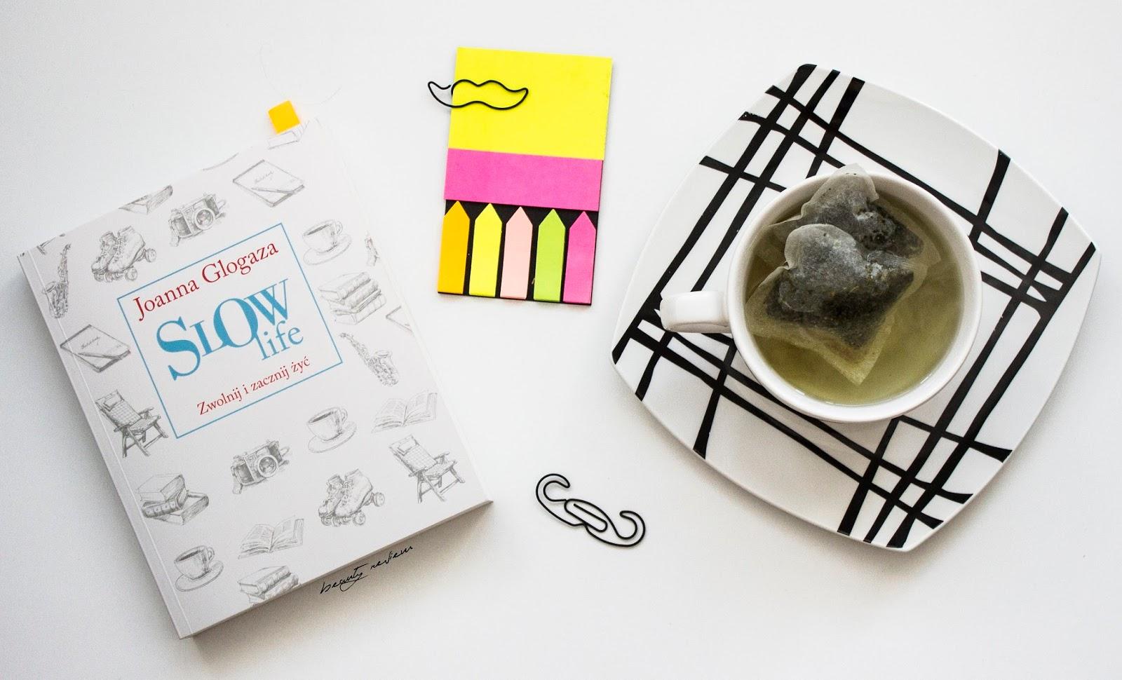 slow life, książka, recenzja, joanna glogaza, minimalizm