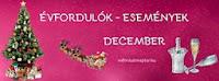 Decemberi események, évfordulók