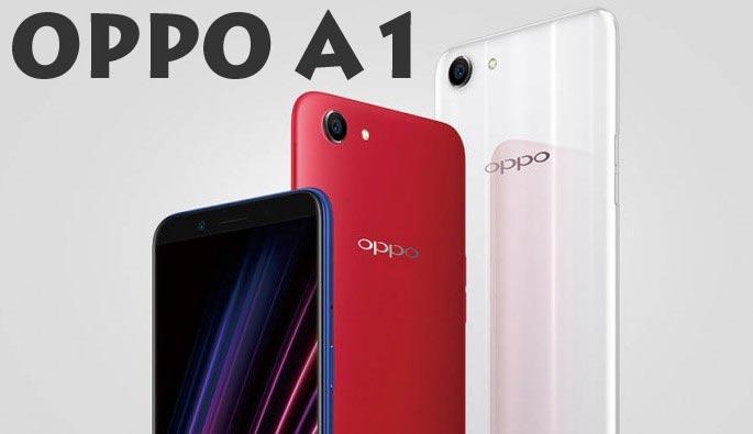 Harga Oppo A1 Spesifikasi Full, Gambar, Fitur dan Desain