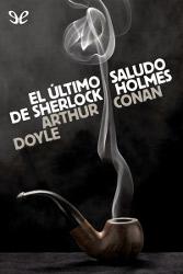Libros gratis El último saludo de Sherlock Holmes para descargar en pdf