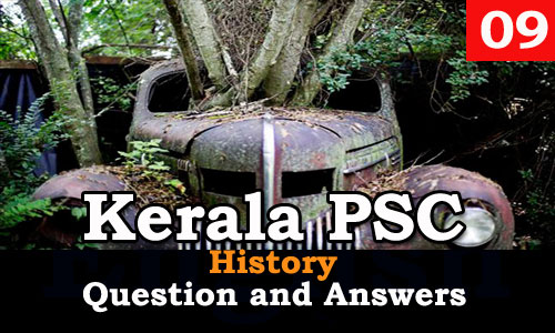 Kerala PSC History Question and Answers - 9
