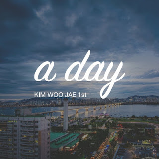 Kim Woo Jae - A Day.mp3