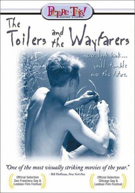 The Toilers and the Wayfarers