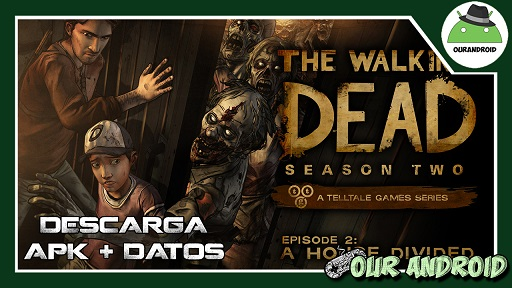 The Walking Dead Season Two 1.31 [SUB ESPAÑOL] [APK + DATOS]