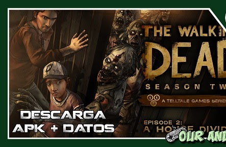 The Walking Dead Season Two 1.31 COMPLETO [SUB ESPAÑOL] [APK + DATOS]
