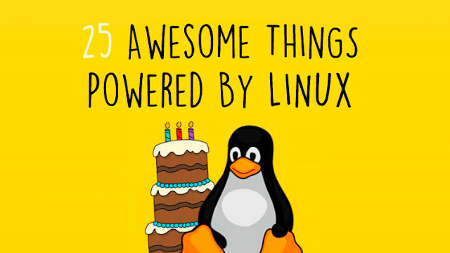 25 Awesome (And Some Unexpected) Things Powered By Linux