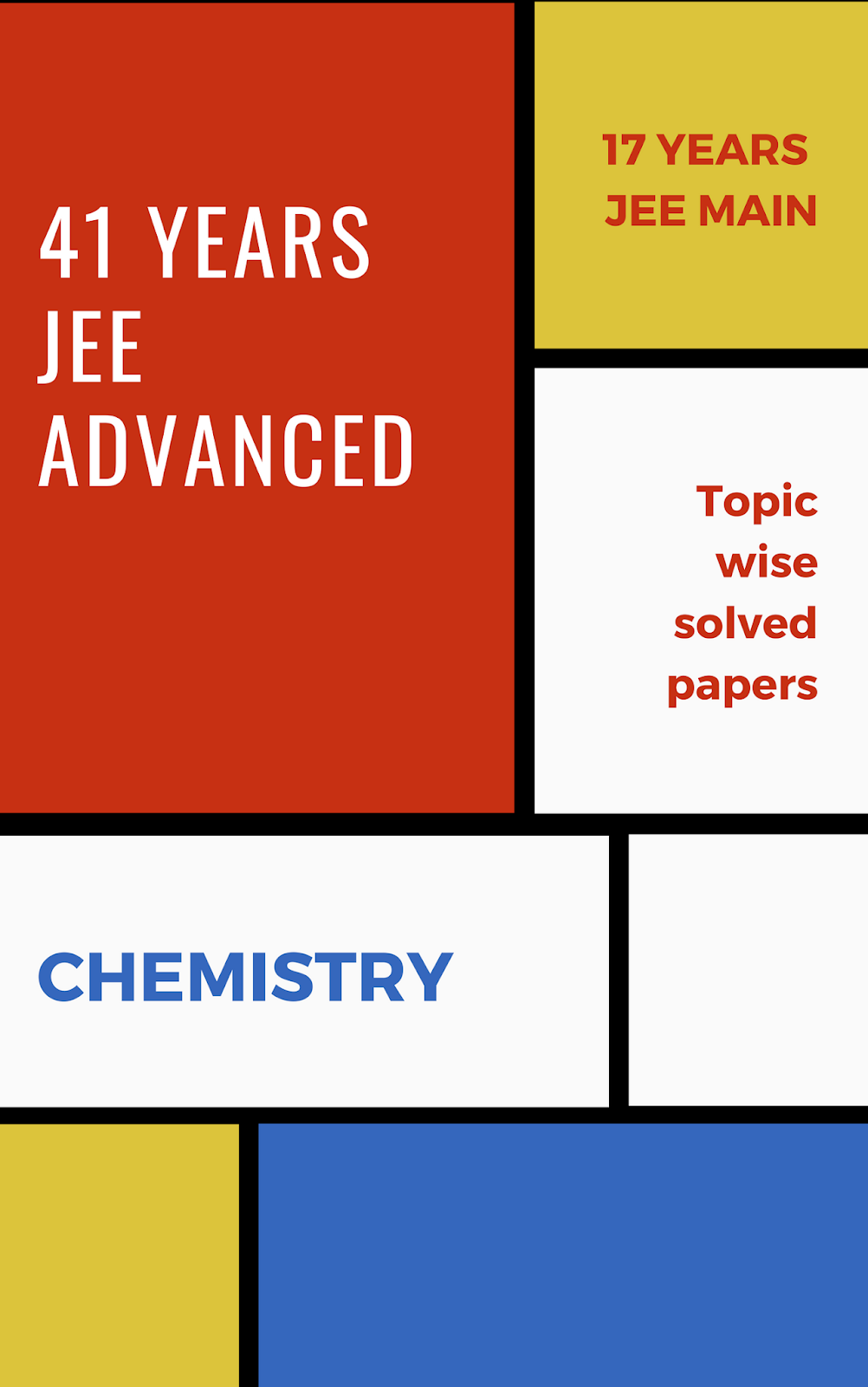 41 Previous Years IIT JEE Chemistry | 17 Years AIEEE & JEE Main | With Solution| Chapter wise JEE main, AIEEE and IIT-JEE, JEE Advanced Chemistry