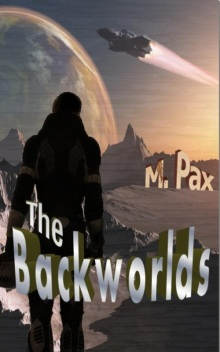 Book 1 of the Backworld Series