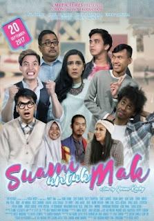 Sinopsis Film SUAMI UNTUK MAK (Movie -2017)
