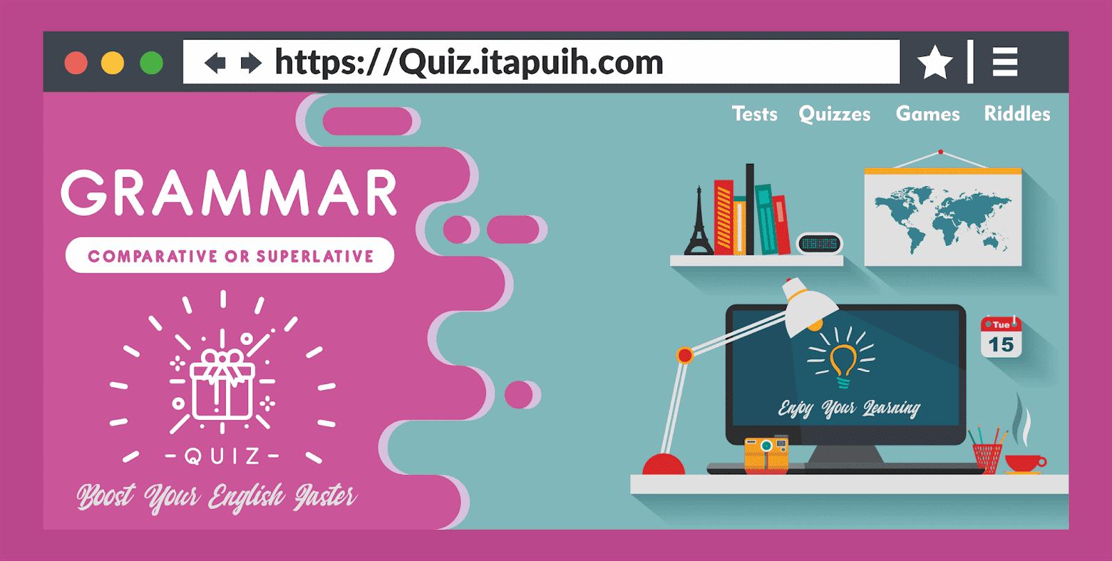 30 Soal Bahasa Inggris Comparative & Superlative dan Jawaban