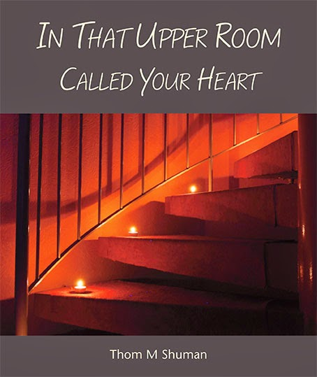 In That Upper Room Called Your Heart