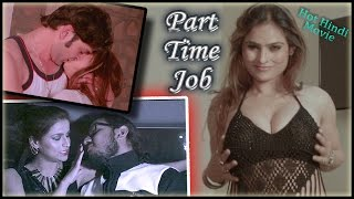 Watch Part Time Job Hot Hindi Movie Online