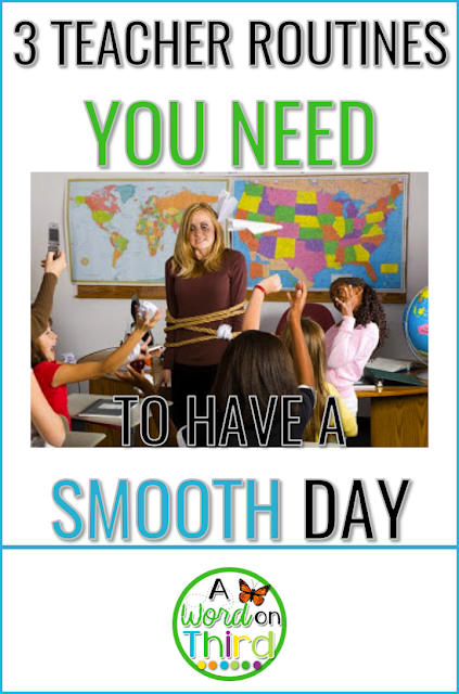 3 Teacher Routines You Need To Have A Smooth Day