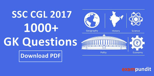 1000+ GK Questions for SSC CGL 2017