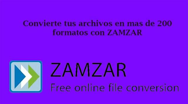 Cómo convertir el formato de cualquier archivo con Zamzar