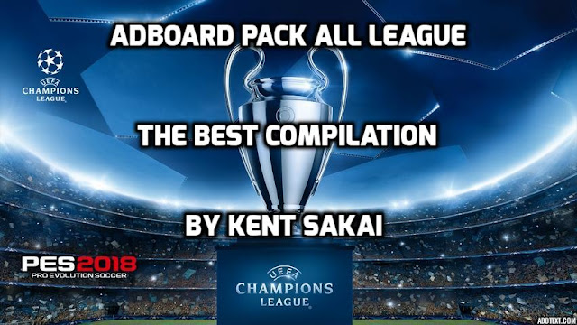 PES 2017 All Leagues Adboard Pack dari Kent Sakai