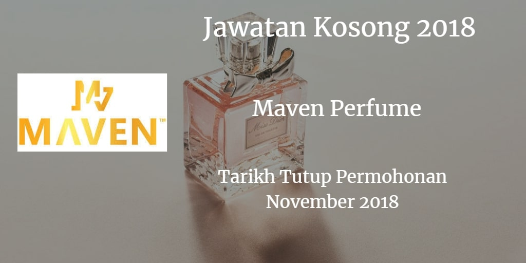 Jawatan Kosong MAVEN PERFUME November 2018