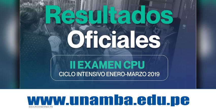 Resultados CPU UNAMBA 2019 (24 Marzo) Segundo Examen - Ciclo Intensivo Enero - Marzo Centro Pre Universitario - Universidad Nacional Micaela Bastidas de Apurímac - www.unamba.edu.pe