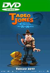 Tadeo Jones 2. El secreto del Rey Midas (2017) DVDRip Español Castellano AC3 5.1 / Latino AC3 5.1