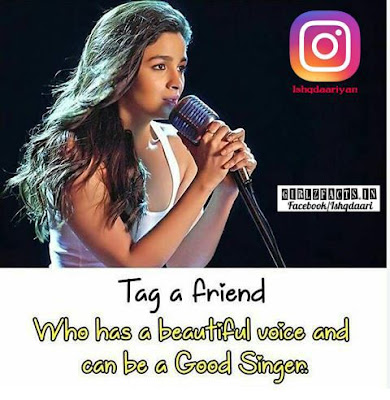 Tag a friend Who has a beautiful voice and can be a Good Singer