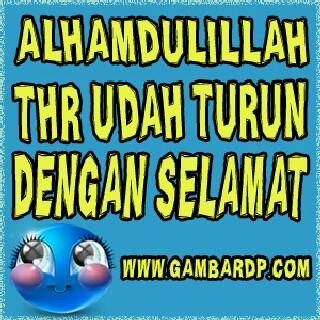 dp bbm lucu alhamdullilah thr mendarat selamat