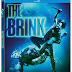 The Brink Pre-Orders Available Now! Releasing on Blu-Ray, and DVD 8/20