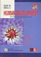 http://ajibayustore.blogspot.com  Judul Buku : HUMAN DEVELOPMENT PERKEMBANGAN MANUSIA EDISI 10 BUKU 2 Pengarang : Papalia Olds Feldman Penerbit : Salemba Humanika