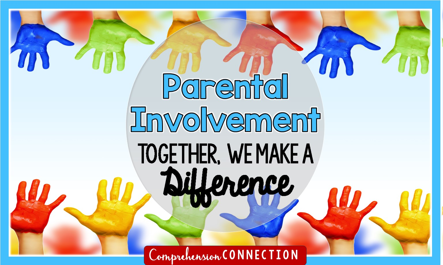 parent involvement matters | comprehension connection
