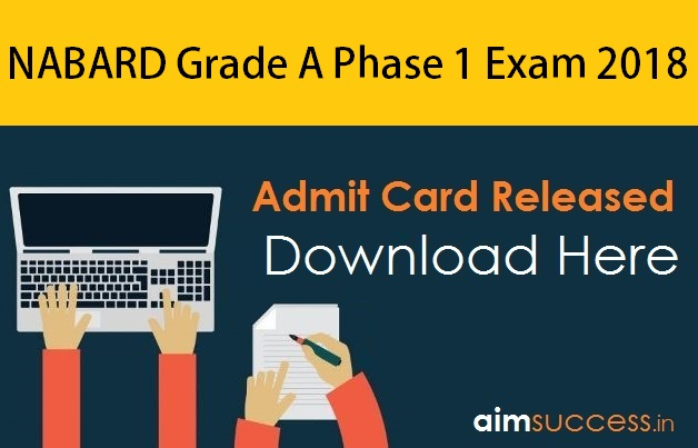 NABARD Grade A Admit Card 2018 Out for Phase I Exam, Download Here!