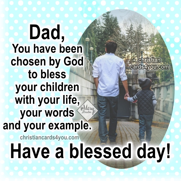 Christian quotes with images for father's day by Mery Bracho.