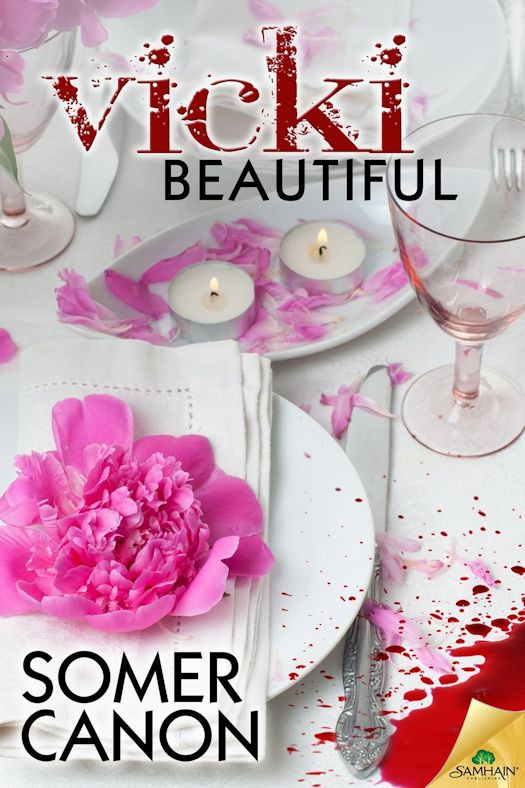 Interview with Somer Canon, author of Vicki Beautiful