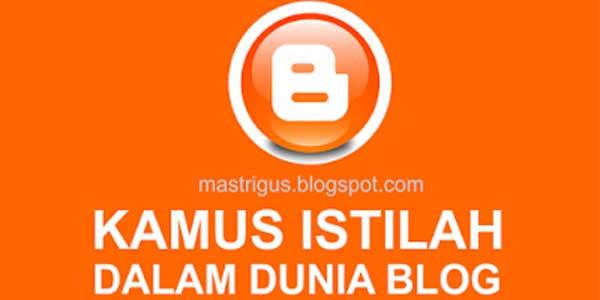 Istilah-Istilah Dalam Dunia Blog