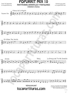 Mix 10 Partitura de Saxofón Soprano Himno de la Alegría Oh When the Saints, Sirena, Reloj y La Granja del Tio Gilito Popurrí Mix 10 Sheet Music for Soprano Sax Music Scores