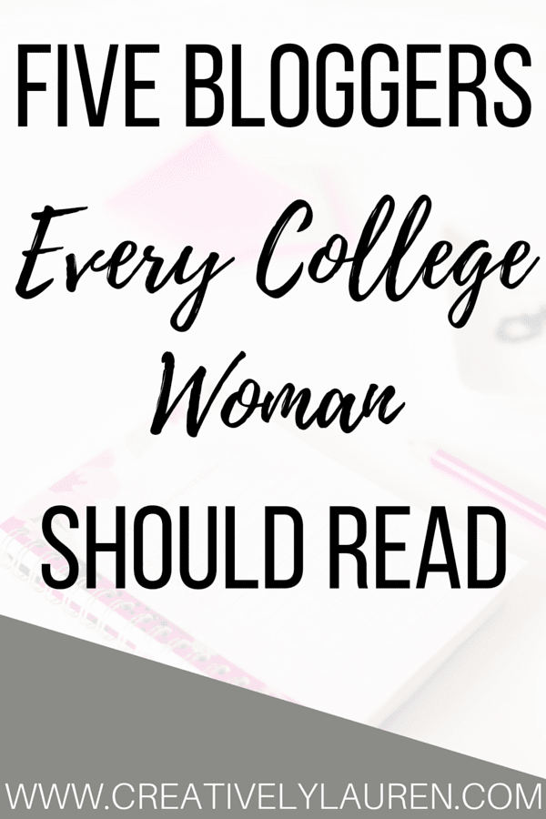 Five Bloggers Every College Woman Should Read