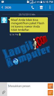 Maaf Anda Tidak Bisa Mengaktifkan Paket Flash Ini Karena Nomor Anda Tidak Terdaftar Langit Komputer