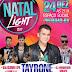 Pintadas - Tayrone agitará o Natal light 2017