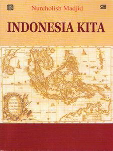 Hasil gambar untuk Indonesia Kita nurcholish