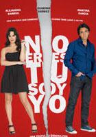 No eres tu soy yo (2010)