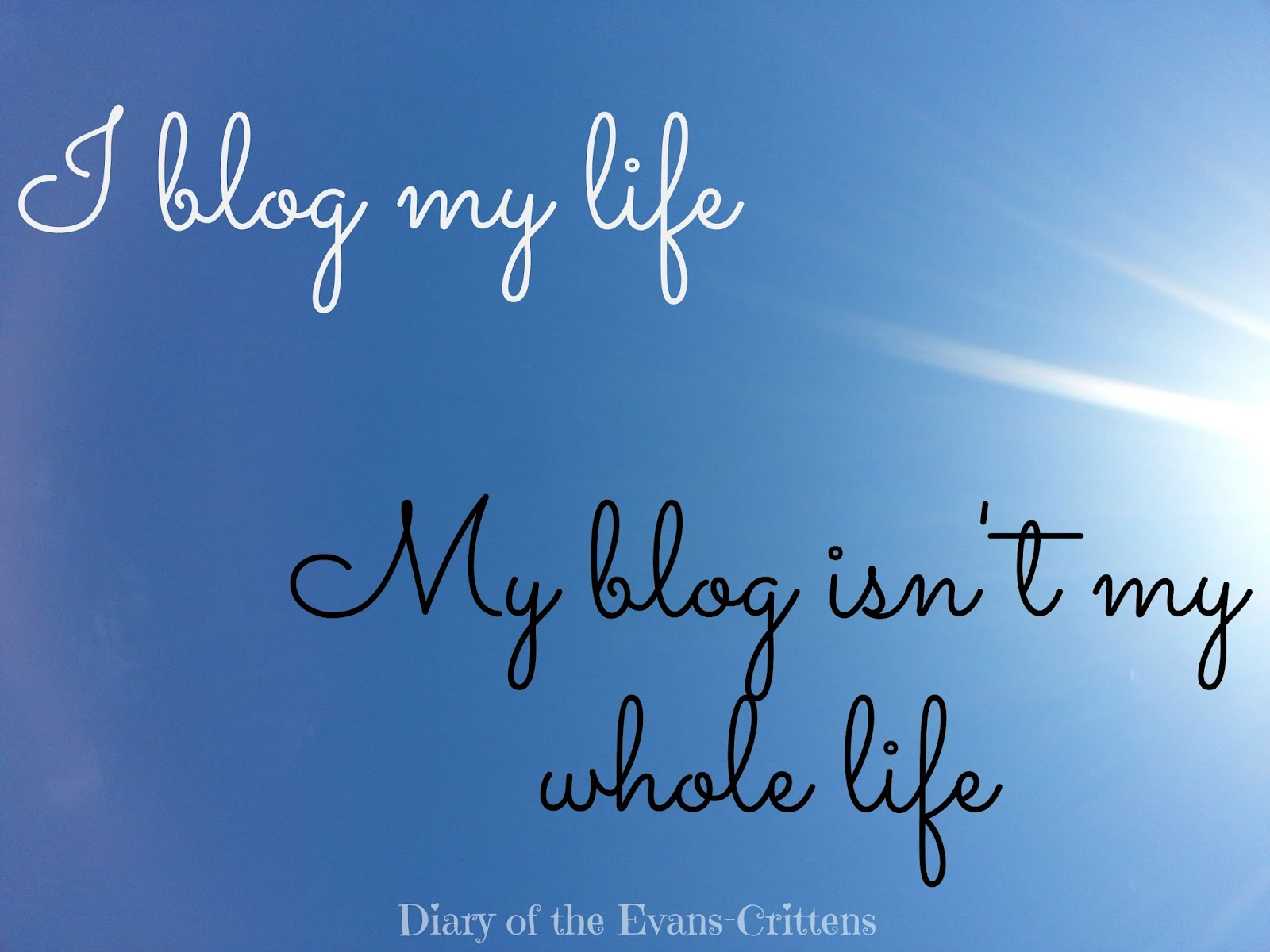 , Blogging my Life…