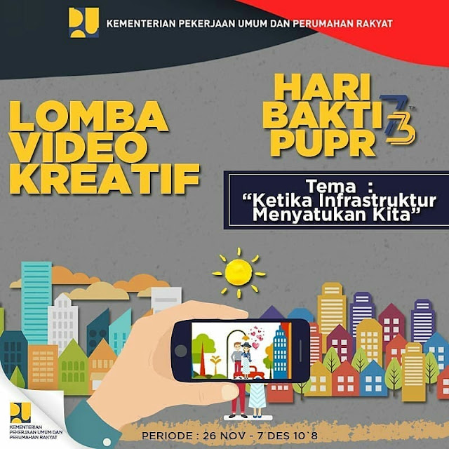 Lomba Video Kreatif 2018 Hari Bakti PUPR 73th Umum