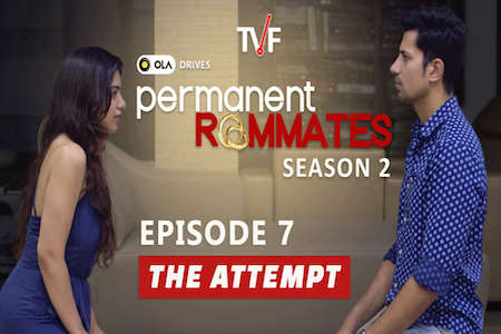TVF Permanent Roommates S02E07 The Attempt