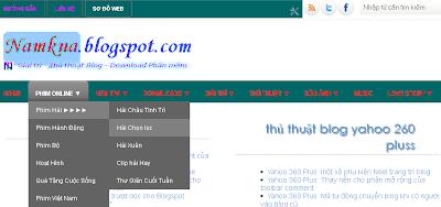 Tạo Menu Thanh menu ngang có sổ dọc xuống - Create Dropdown Menu by: http://namkna.blogspot.com/