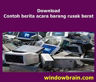 Download Contoh Berita Acara Barang Rusak Berat Windowbrain