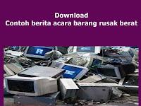 Download Contoh berita acara barang rusak berat