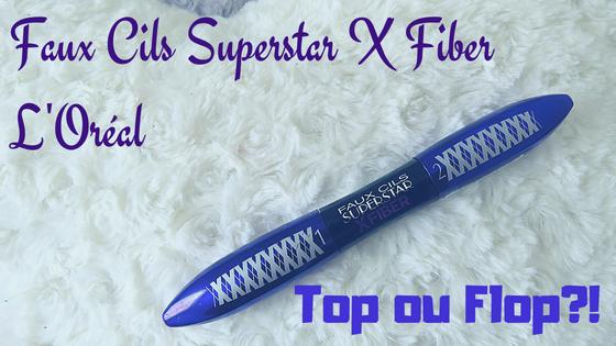 Faux Cils Superstar X Fiber de L'Oréal