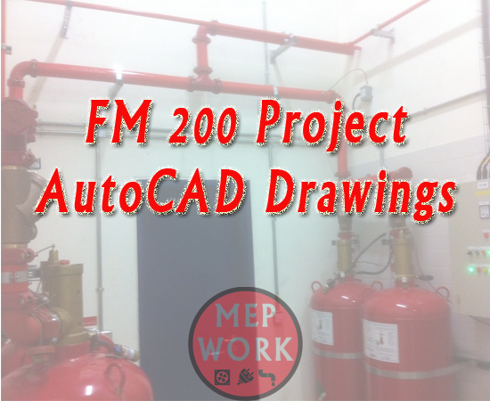 Download FM 200 Firefighting Project AutoCAD Drawings for Free