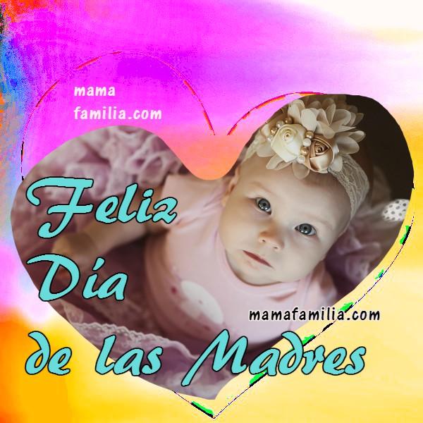 Bellas imágenes con frases para feliz día de la madre o cumpleaños de mamá, te quiero, mami. bendiciones a mi mamá por Mery Bracho